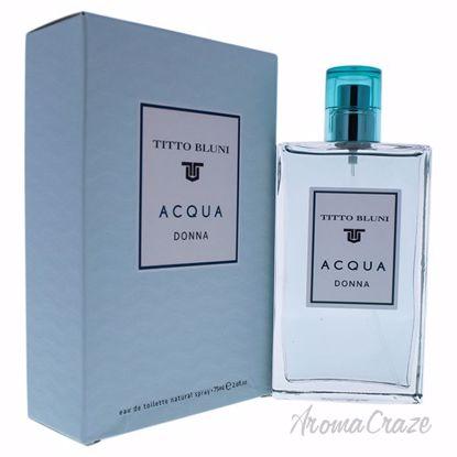 Acqua Donna by Titto Bluni for Women - 2.6 oz EDT Spray