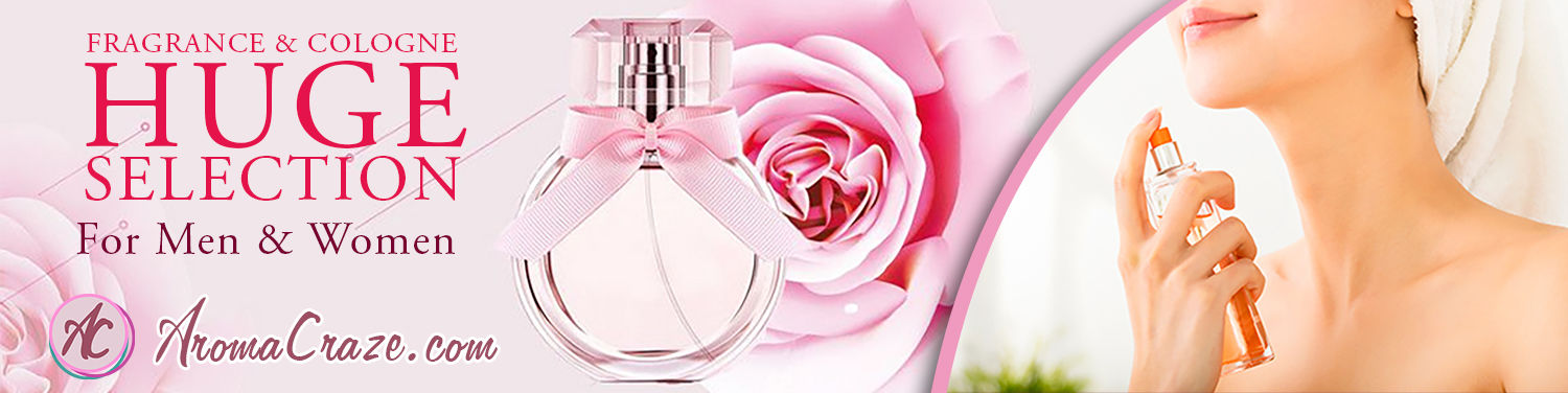 AromaCraze.com -  Top Brand Perfumes, Frangrance and Cologne, Hudge Selection for Men and Women