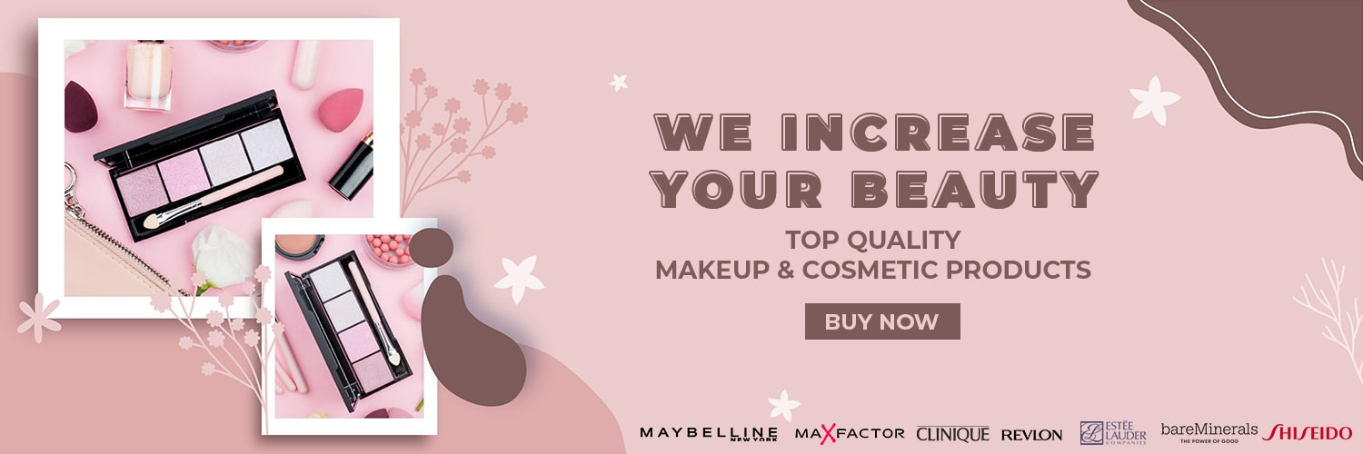 we increase your beauty with top brands